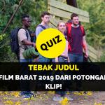 Yuk, Tebak Judul Film Barat 2019 dari Potongan Klip!